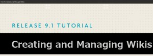Creating and managing wikis