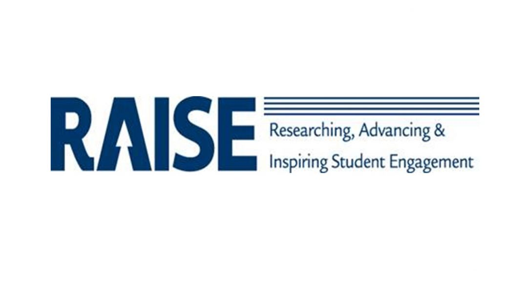RAISE: Researching, Advancing and Inspiring Student Engagement