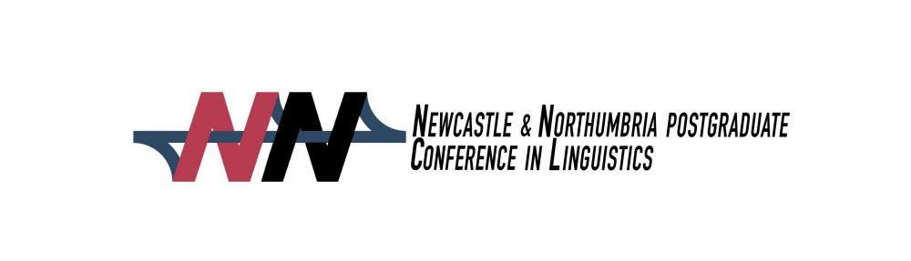 Newcastle & Northumbria Postgraduate Conference in Linguistics