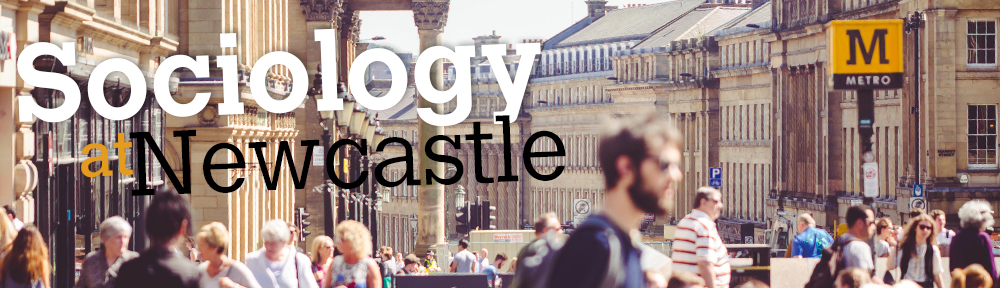 PGR Sociology @ Newcastle University