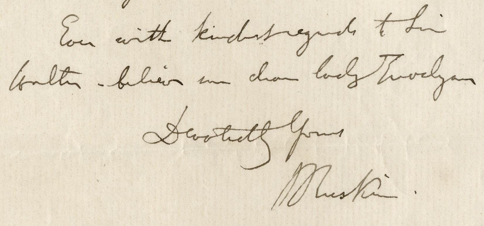 Extract from a letter from John Ruskin to Lady Pauline, which includes his signature