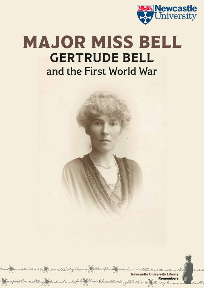 Major Miss Bell: Gertrude Bell and the First World War poster