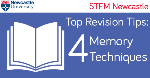 Top Revision Tips: Memory Techniques | STEM Newcastle