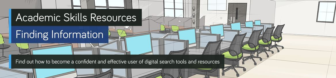Find out how to become a confident and effective user of digital search tools and resources.
