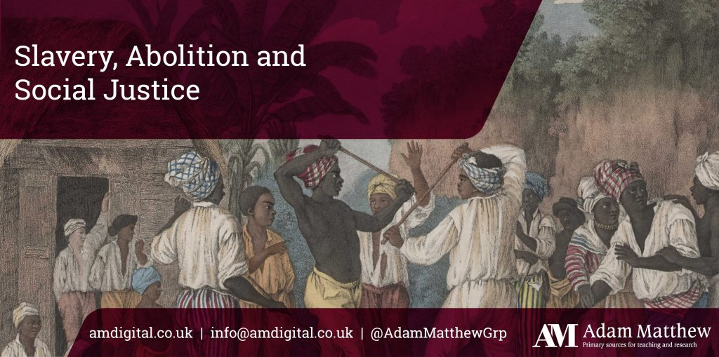 Resource in focus: Slavery, Abolition and Social Justice
